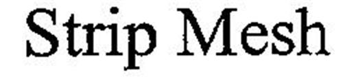 STRIP MESH
