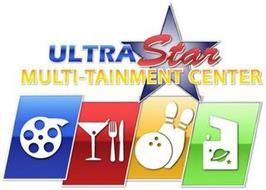 ULTRASTAR MULTI-TAINMENT CENTER