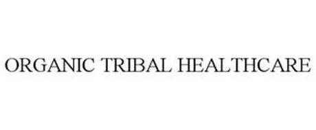 ORGANIC TRIBAL HEALTHCARE