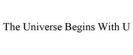 THE UNIVERSE BEGINS WITH U