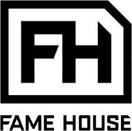 FH FAME HOUSE