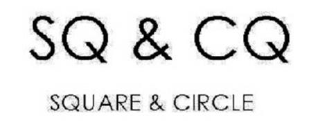 SQ & CQ SQUARE & CIRCLE