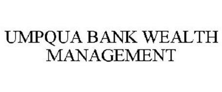 umpqua bank wealth management trademark of umpqua bank