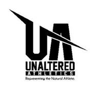 UA UNALTERED ATHLETICS REPRESENTING THE NATURAL ATHLETE.