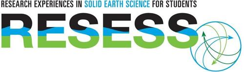 RESESS RESEARCH EXPERIENCES IN SOLID EARTH SCIENCE FOR STUDENTS