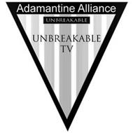 ADAMANTINE ALLIANCE UNBREAKABLE TV