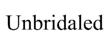 UNBRIDALED