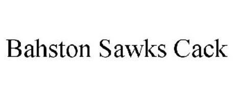 BAHSTON SAWKS CACK