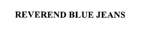 REVEREND BLUE JEANS