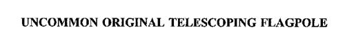 UNCOMMON ORIGINAL TELESCOPING FLAGPOLE