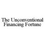 THE UNCONVENTIONAL FINANCING FORTUNE