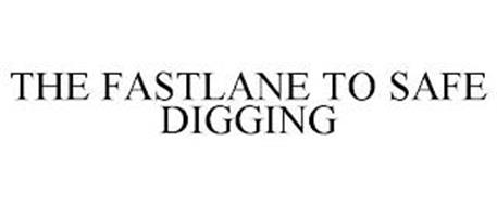 THE FASTLANE TO SAFE DIGGING