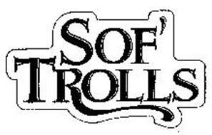 SOF' TROLLS