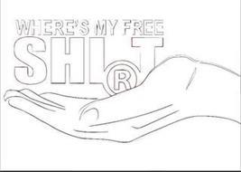 WHERE'S MY FREE SHIRT