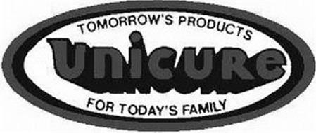 UNICURE TOMORROW'S PRODUCTS FOR TODAY'S FAMILY