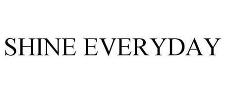 SHINE EVERYDAY
