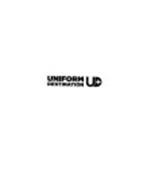 UNIFORM DESTINATION UD