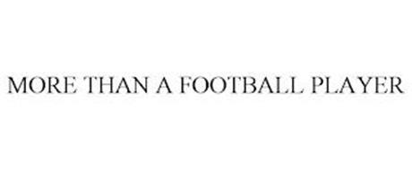 MORE THAN A FOOTBALL PLAYER