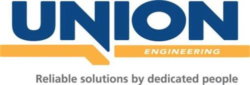 UNION ENGINEERING RELIABLE SOLUTIONS BY DEDICATED PEOPLE