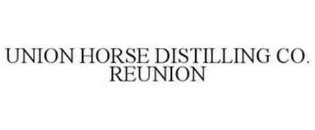 UNION HORSE DISTILLING CO. REUNION