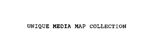 UNIQUE MEDIA MAP COLLECTION