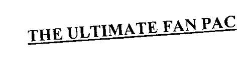 THE ULTIMATE FAN PAC