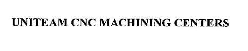UNITEAM CNC MACHINING CENTERS
