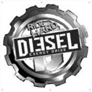 DIESEL ENERGY DRINK RIDE HARD