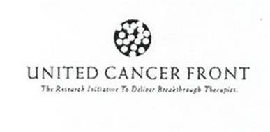 UNITED CANCER FRONT THE RESEARCH INITIATIVE TO DELIVER BREAKTHROUGH THERAPIES