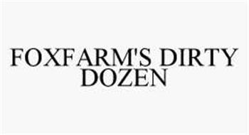 FOXFARM'S DIRTY DOZEN
