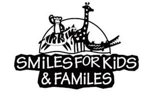 SMILES FOR KIDS & FAMILIES