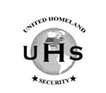 UNITED HOMELAND SECURITY UHS