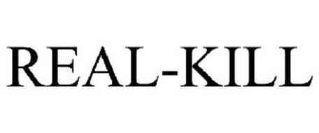 REAL-KILL