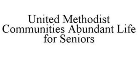 UNITED METHODIST COMMUNITIES ABUNDANT LIFE FOR SENIORS