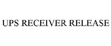 UPS RECEIVER RELEASE
