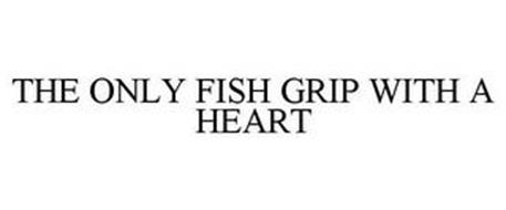 THE ONLY FISH GRIP WITH A HEART