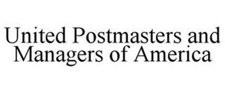 UNITED POSTMASTERS AND MANAGERS OF AMERICA