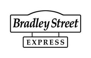 BRADLEY STREET EXPRESS