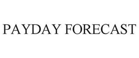 PAYDAY FORECAST
