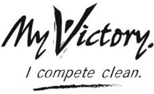 MY VICTORY. I COMPETE CLEAN.