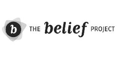 B THE BELIEF PROJECT