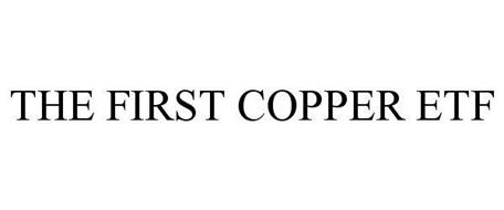 THE FIRST COPPER ETF