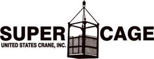 SUPER CAGE UNITED STATES CRANE, INC.