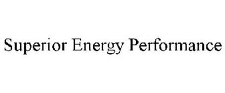 SUPERIOR ENERGY PERFORMANCE
