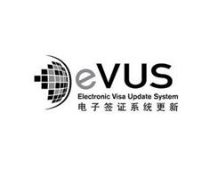 E EVUS ELECTRONIC VISA UPDATE SYSTEM