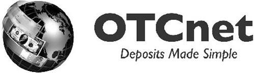 OTCNET DEPOSITS MADE SIMPLE