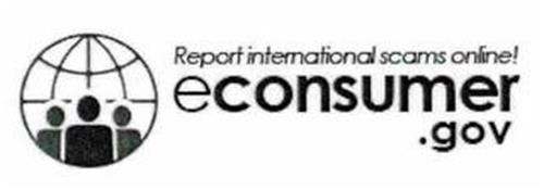 REPORT INTERNATIONAL SCAMS ONLINE! ECONSUMER.GOV