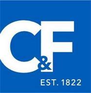 C&F EST. 1822