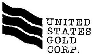 UNITED STATES GOLD CORP.