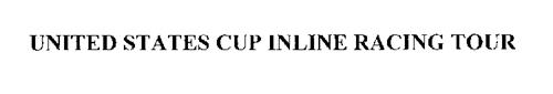 UNITED STATES CUP INLINE RACING TOUR